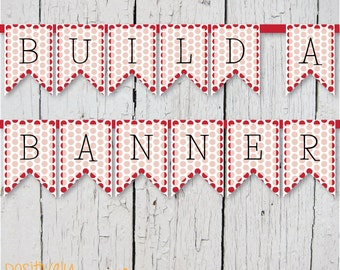 DIY Custom Banner - Red Polka Dots - Printable A-Z, 0-9 5x7""