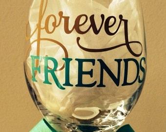 Forever Friends Wine Glasses- Set of 2