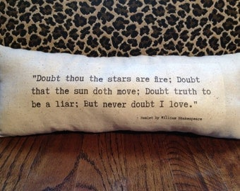 """Thought Pillow - """"But never doubt I love."""" Hamlet by William Shakespeare - Gift idea, typewriter font, pillow, typewriter pillow, poetry"""