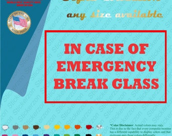 Insane image regarding in case of emergency break glass printable