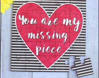Hardboard keepsake jigsaw puzzle gift: 'You are my missing piece' Valentines Day/Anniversary gift