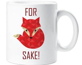 For Fox Sake Mug Ceramic Novelty Present Gift Funny Cup