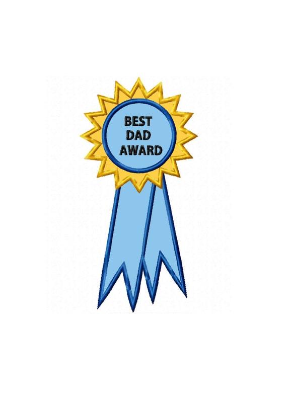 394 Best Marano Gomez Scott Talerico Coleman Cameron: Best Dad Award Applique Machine Embroidery DESIGN NO. 394