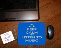 Keep Calm And Listen To Music Mouse Pad - Personalized Mouse Pad - Change Colors If You Want At No Extra Charge