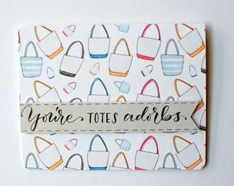 Friend Card, You Are Totes Adorbs--Handmade Card