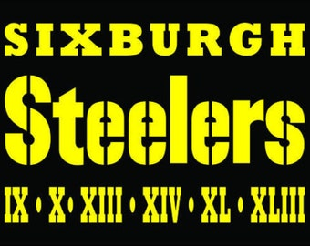 Pittsburgh Steelers - SIXBURGH - Custom Decal with SUPERBOWL Years free shipping
