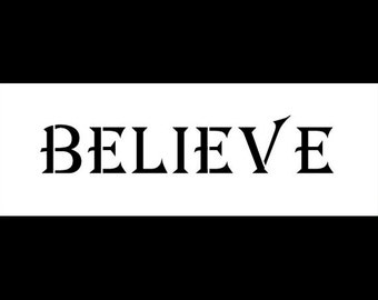 "Believe - Word Stencil - 8""X3"" - SKU:STCL496"