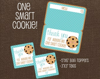 Thank You For Making Me One Smart Cookie. Teacher Appreciation Tags and Bag Topper. Instant Digital Download.