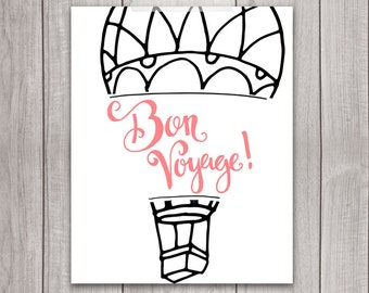 75% OFF SALE - Bon Voyage - 8x10 Printable Art, Explore Print, Hot Air Balloon, Wanderlust, Wander Art, Travel Art, Farewell Gift