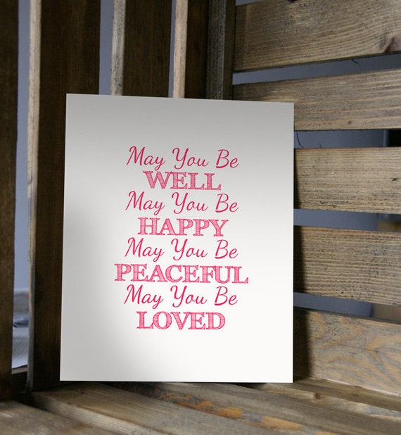 You be well happy peaceful loved inpirational spiritual typography