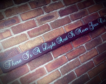 There Is A Light And It Never Goes Out The Smiths Lyric Sign