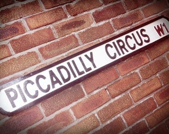Piccadilly Circus Faux Cast Iron Old Fashioned Street Sign
