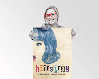 Hairspray Musical - Custom Geek Typography Quote  Wall Art Poster