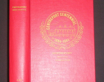 Pennsylvania History - A Concise Pictorial History of the Borough of Centreport, Berks County 1884-1984, Signed, 1st, HB, Vintage Book