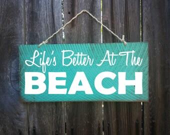 beach house decor, beach sign, Life is Better at the Beach, beach house sign, beach decor, beach quote