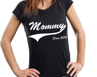 Mommy Since 2015 T-Shirt Gift For New Mom Mommy Mother Ladies Tee Woman Top
