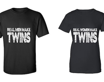 Couple T-shirt - Real Men Make TWINS & Real Women Make TWINS - 2 Couple Tees - Matching Love Crewneck T-shirts