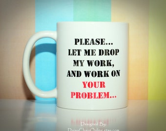 Funny Mug for Boss, Coworker or Yourself - Christmas Gift for Boss, Gift for Men, Boss's Day Gift, Gift for Boss, Gift for Him, Office Gift