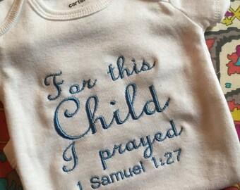 For This Child I Prayed onesie