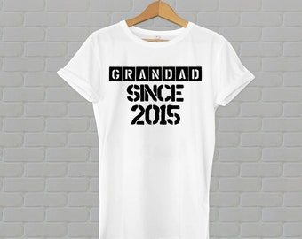 Grandad Since 2015, grandad shirt, grandad tshirt, grandad t shirt, grandad tee, grandad gift, grandad to be, gift, sale, Select Any Year