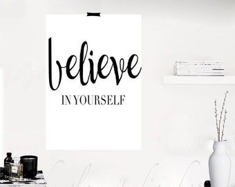 """Printable """"Believe In Yourself Poster print Motivational Inspirational Quotes motivational quotes inspirational print gift idea Minimal style"""