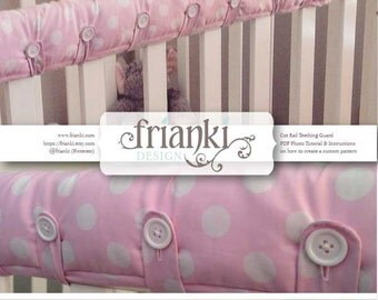Cot Rail Teething Guard/Cover - PDF Custom Pattern and Photo Tutorial - Instant Download