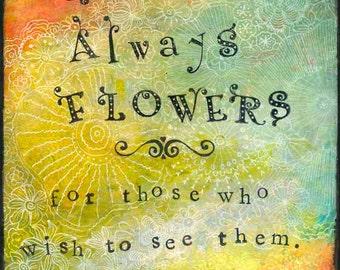 "Flower Print--8X10 Archival Print of Original Mixed Media Painting--""Always Flowers""--Pam Kapchinske"