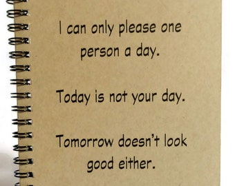 Not Your Day Journal