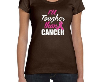 Breast Cancer Awareness Ladies Shirt Im Tougher than Cancer Scoop Neck Tee T-Shirt TOUGH-1003