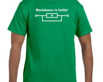 Resistance is futile funny electrician humor shirts t-shirt tee hoodie