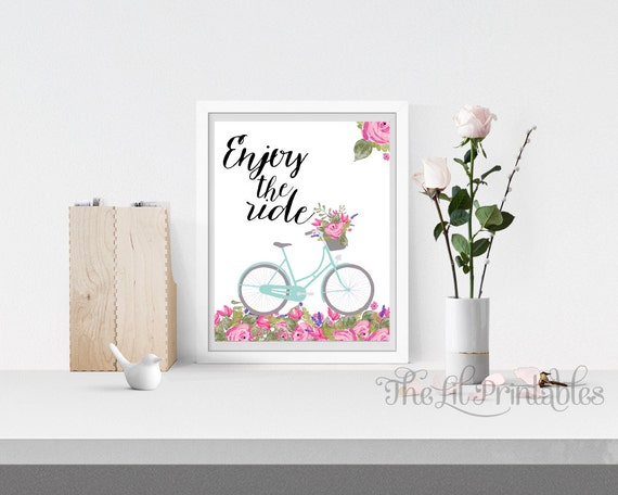 Enjoy the Ride Printable, Bike Print, Positive Quote, Floral Print, Flower Quote Print, Spring Printable, Spring Flower Print