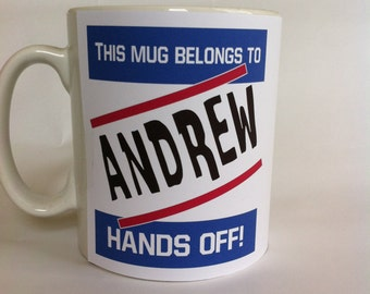 Hands off your name personalised mug gift/girlfriend/present/boyfriend/ 071/072