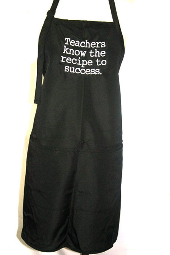 Teachers know the recipe to success (Adult Apron)
