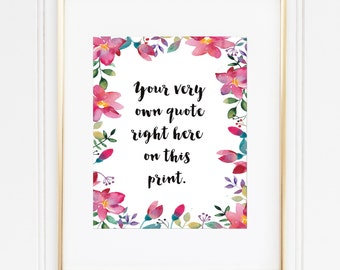 Watercolor Floral Custom Print / Up to 13x19 / Personalized Print / Quote Print / Pink Floral Art / Custom Floral Wall Art / Pink Flowers
