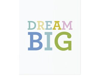 "Dream Big, 8.5"" x 11"" Print"
