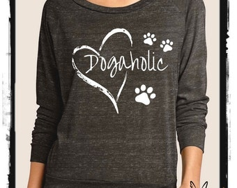 DOGAHOLIC Heathered Slouchy Pullover long sleeve Girls Ladies long sleeve shirt screenprint Alternative Apparel