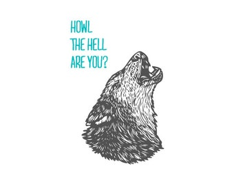 Wolf Postcard, Howl the Hell Are You Digital Printed Postcard, Stationery