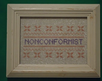 Non Conformist Cross Stitch Framed
