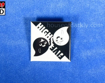 """High Five Ghosts glow in the dark 1.5"""" square button for the super cool undead"""