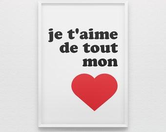 je t'aime de tout mon cœur French print