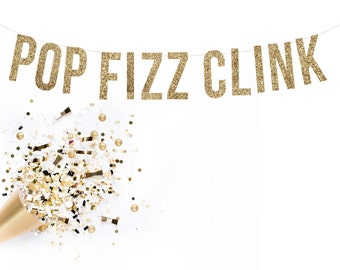 POP FIZZ CLINK Glitter Garland.  Wedding Banner.  Gold Glitter Banner // Glitter Party Decor // Glitter Bunting // Gold Party Decor