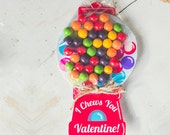 DOWNLOAD PRINTABLE Valentine candy gift DIY gumball machine I Chews You funny treat topper unique classroom valentines day cards chewing gum