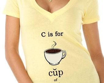 coffee shirt - coffee tshirt - coffee gifts - womens tshirts - coffee lover shirt - chef tshirt - food gift - C Is FOR COFFEE - deep v-neck
