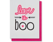 Letterpress Love You Boo Valentine / Love Anytime / Anniversary Card