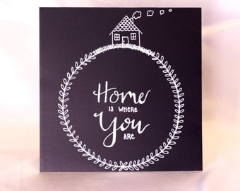 """Chalk paper Art """"Home is where you are"""" HAND DRAWN ART"""