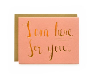 Here for you - letterpress card