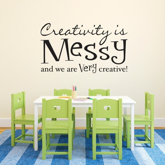 Messy Walls But I Like It: Creativity Is Messy And We Are Very Creative Decal