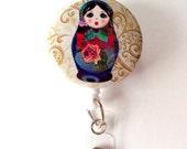 Nesting Doll - ID Badge Holder - ID Badge Reel - Matryoshka Russian Doll  Badge Reel - Nursing Badge - Teacher Badge Reel - Medical Badge