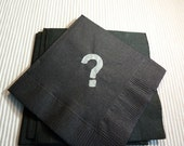 Custom Order for  Disciplemom - Question Mark Paper Cocktail Napkins - Package of 24