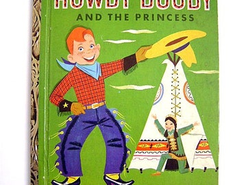 """FIRST EDITION: Little Golden Book """"Howdy Doody and the Princess"""" #135"""